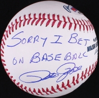 "Pete Rose Signed OML Baseball Inscribed ""Sorry I Bet On Baseball"" (PSA COA) at PristineAuction.com"