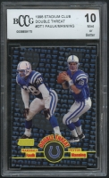 1998 Stadium Club Double Threat #DT1 Marshall Faulk / Peyton Manning (BCCG 10) at PristineAuction.com