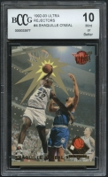 Shaquille O'Neal 1992-93 Ultra Rejectors #4 (BCCG 10) at PristineAuction.com